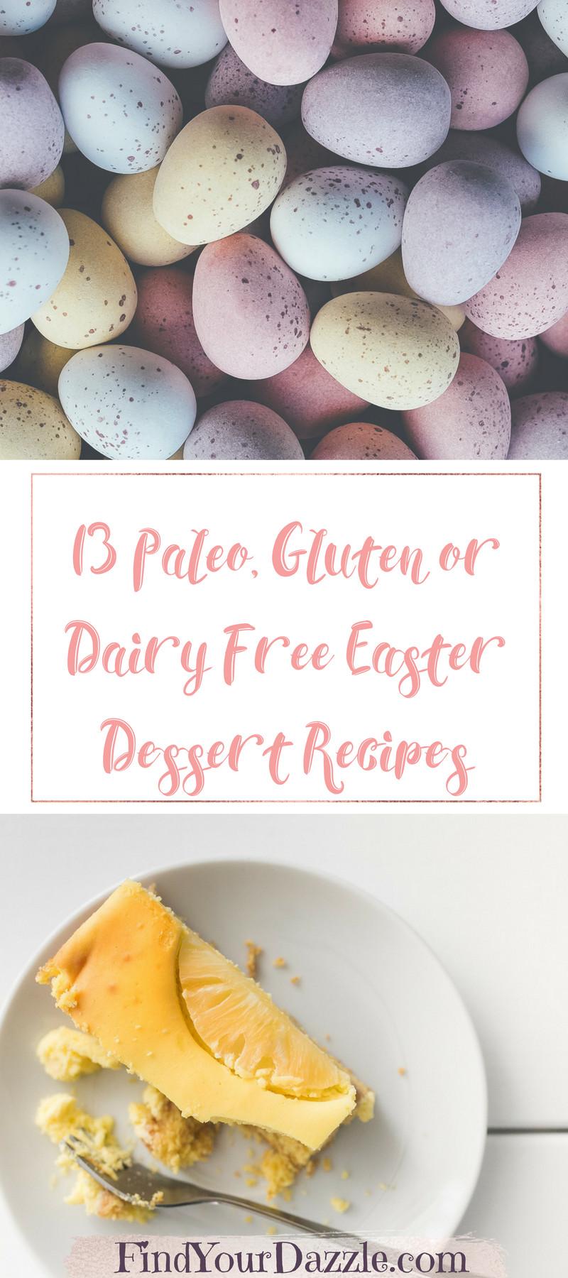 Gluten Free Easter Desserts  13 Paleo Gluten or Dairy Free Easter Dessert Recipes