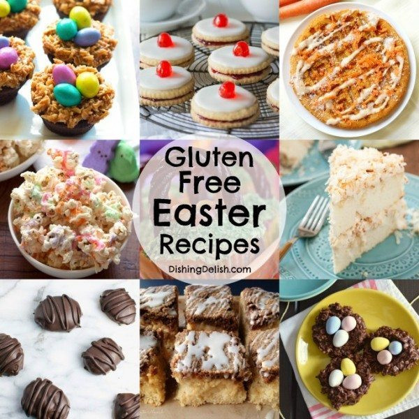 Gluten Free Easter Desserts  gluten free easter recipes Dishing Delish