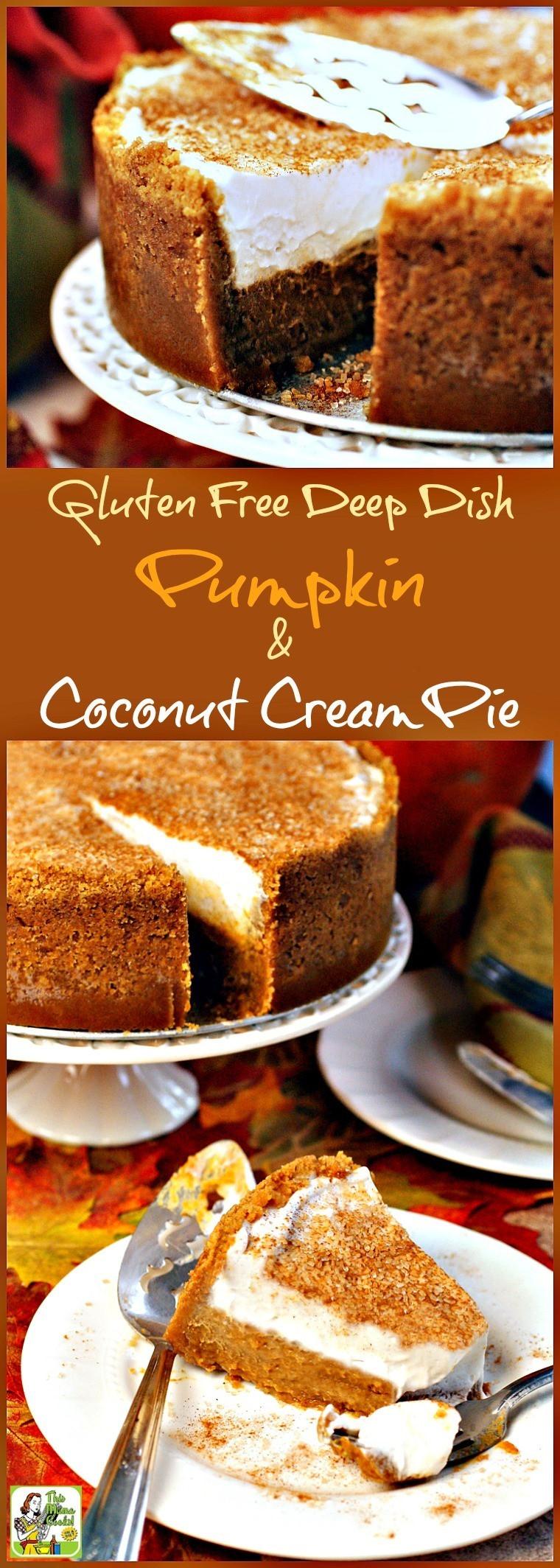 Gluten Free Pumpkin Desserts  Gluten Free Deep Dish Pumpkin & Coconut Cream Pie
