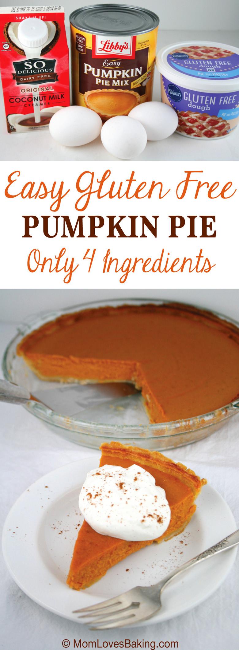 Gluten Free Pumpkin Pie  Easy Gluten Free Pumpkin Pie Mom Loves Baking