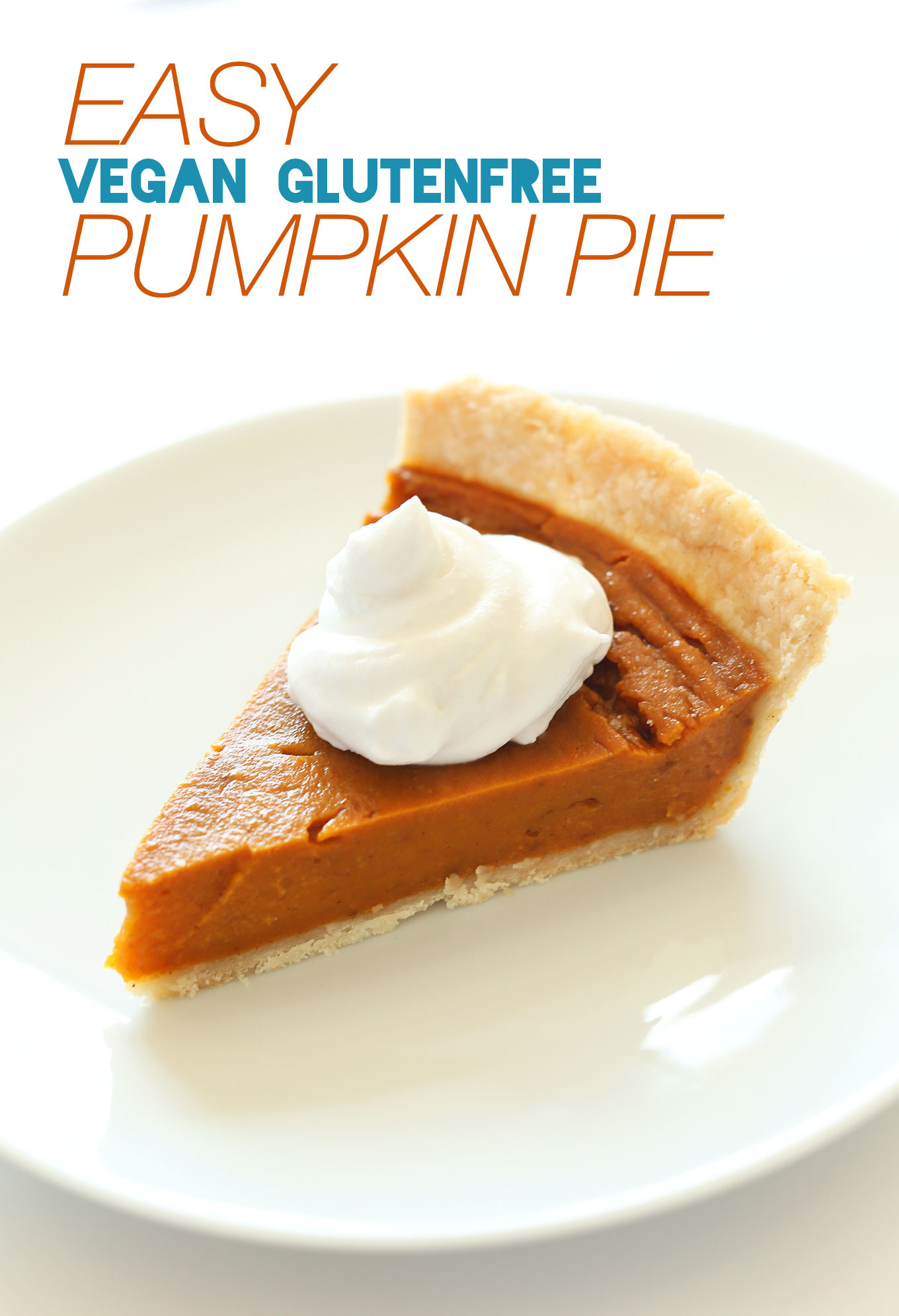 Gluten Free Pumpkin Pie  Vegan Gluten Free Pumpkin Pie