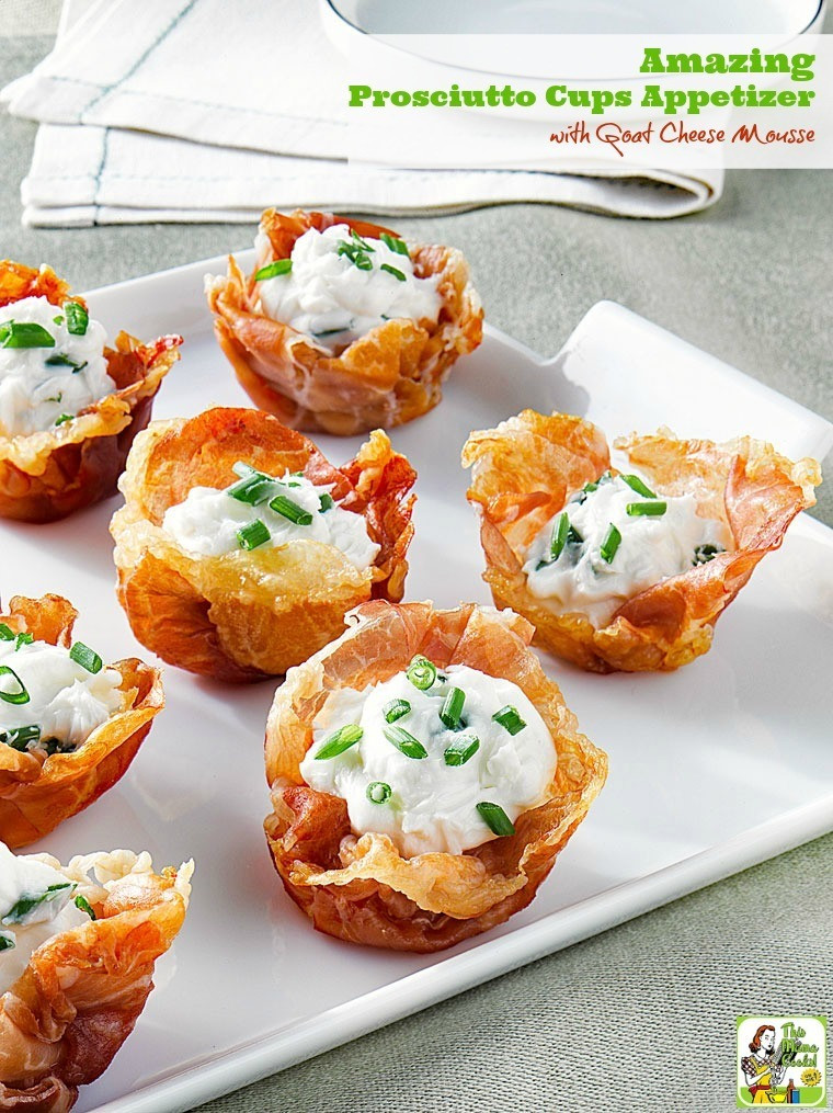 Goat Cheese Appetizers  Amazing Prosciutto Cups Appetizer with Goat Cheese Mousse