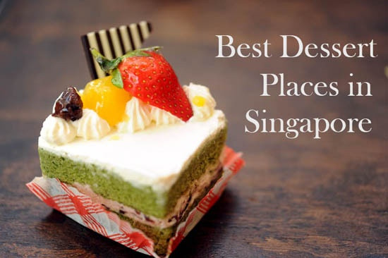 Good Dessert Places  Best Dessert Places in Singapore Singapore to do