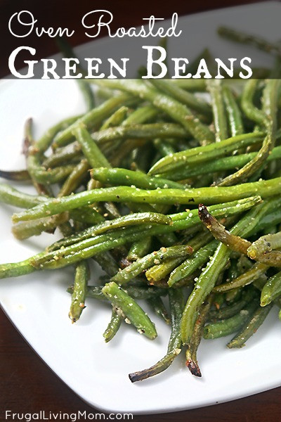 Green Bean Recipe Oven  Green Beans Recipe Oven Roasted Green Beans