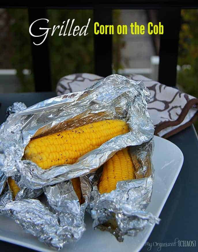 Grilled Corn On The Cob Recipe  Grilled Corn on the Cob My Organized Chaos