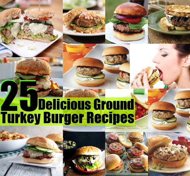 Ground Turkey Burger Recipes  25 The Best And Delicious Ground Turkey Burger Recipes