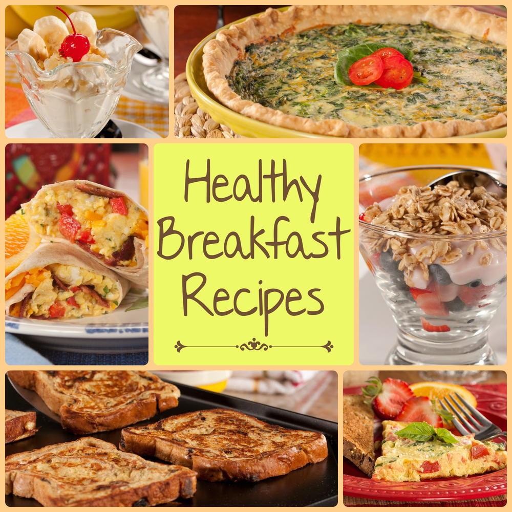 Healthy Breakfast Food  12 Healthy Breakfast Recipes