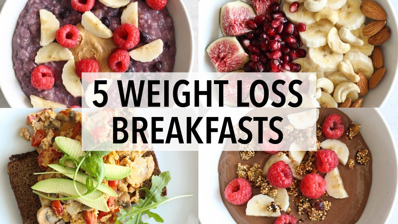 Healthy Breakfast Recipes For Weight Loss  5 HEALTHY BREAKFAST IDEAS FOR WEIGHT LOSS