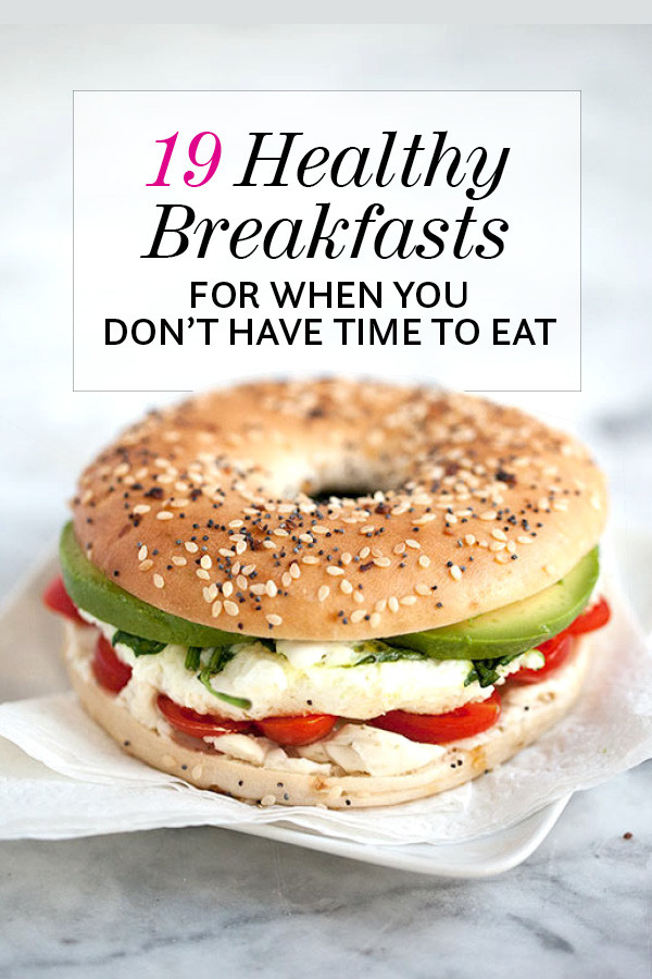 Healthy Foods For Breakfast  19 Healthy Breakfasts When You Don t Have Time to Eat