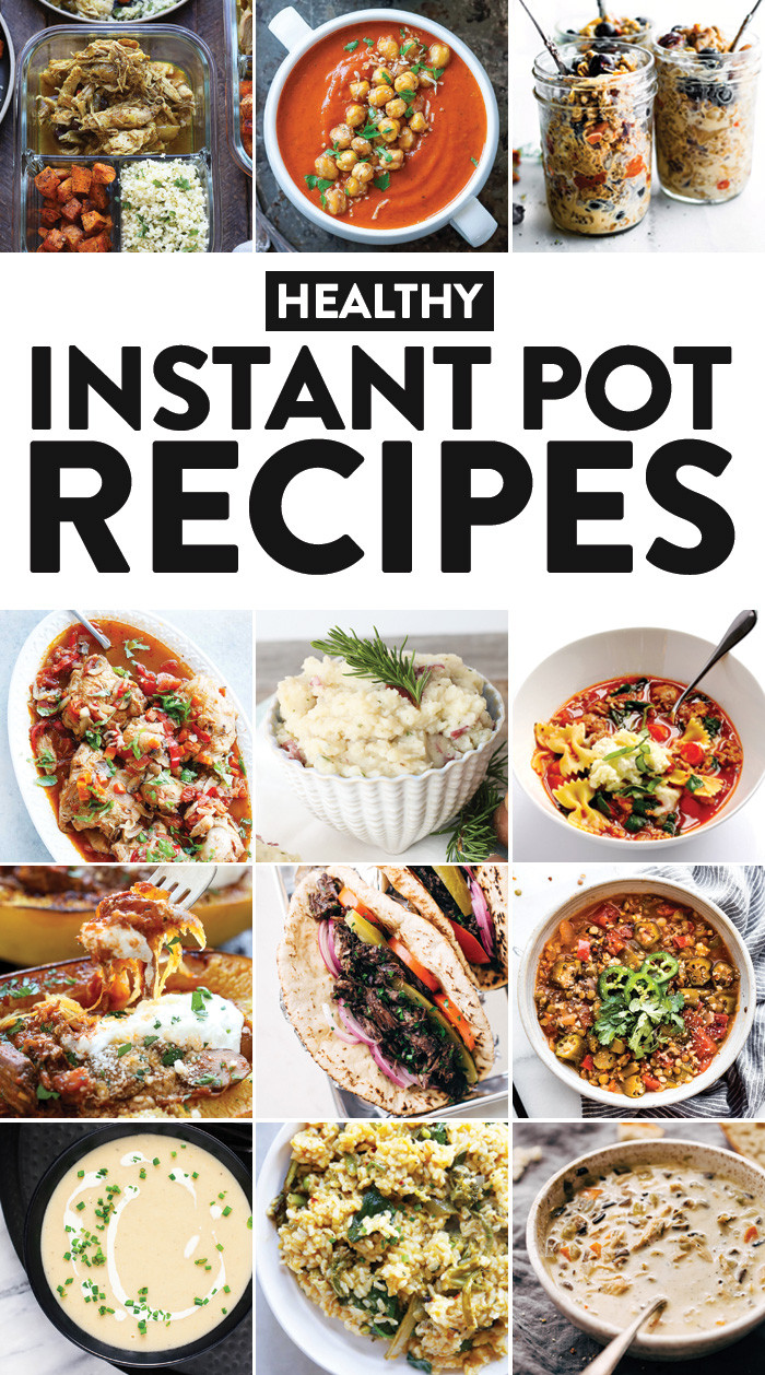 Healthy Instant Pot Dinner Recipes  42 Healthy Instant Pot Recipes You Need in Your Life Fit