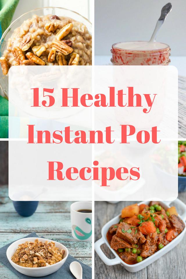 Healthy Instant Pot Dinner Recipes  15 Healthy Instant Pot Recipes Mom Saves Money