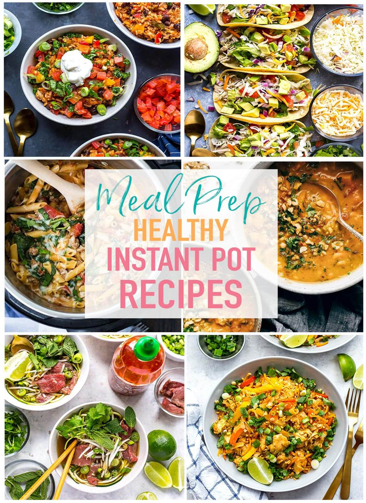 Healthy Instant Pot Dinner Recipes  17 Healthy Instant Pot Recipes for Meal Prep The Girl on