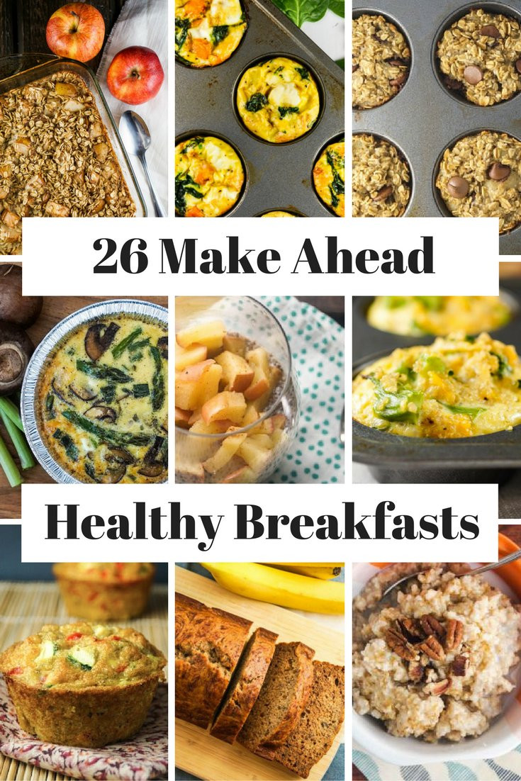 Healthy Make Ahead Breakfast Recipes  26 Healthy Make Ahead Breakfasts For Busy Mornings