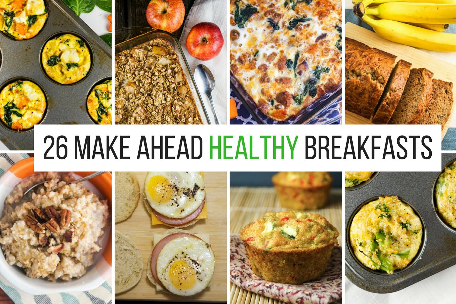 Healthy Make Ahead Breakfast Recipes  26 Healthy Make Ahead Breakfasts For Busy Mornings Great