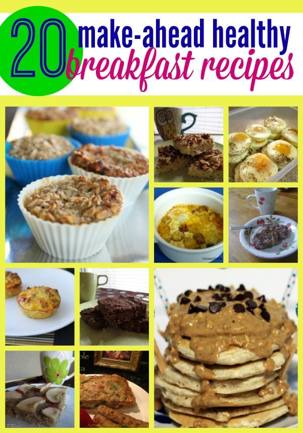 Healthy Make Ahead Breakfast Recipes  Make ahead healthy breakfast recipes – perfect for those