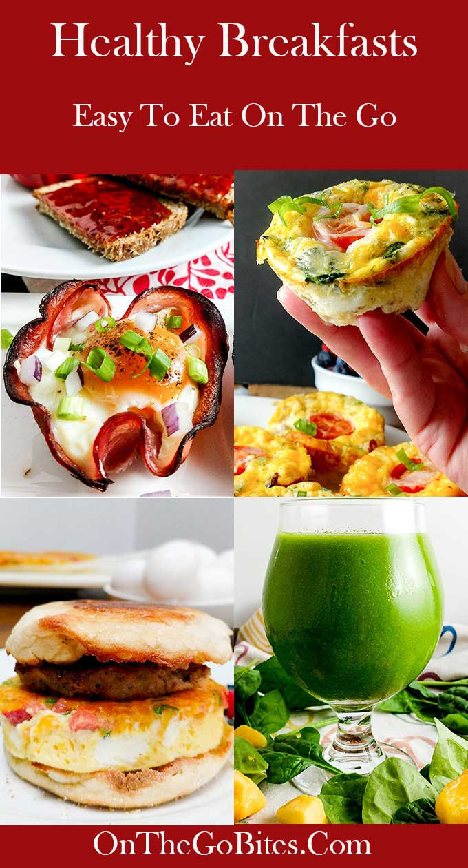 Healthy On The Go Breakfast  Healthy Breakfasts For Work RoundUp The Go Bites