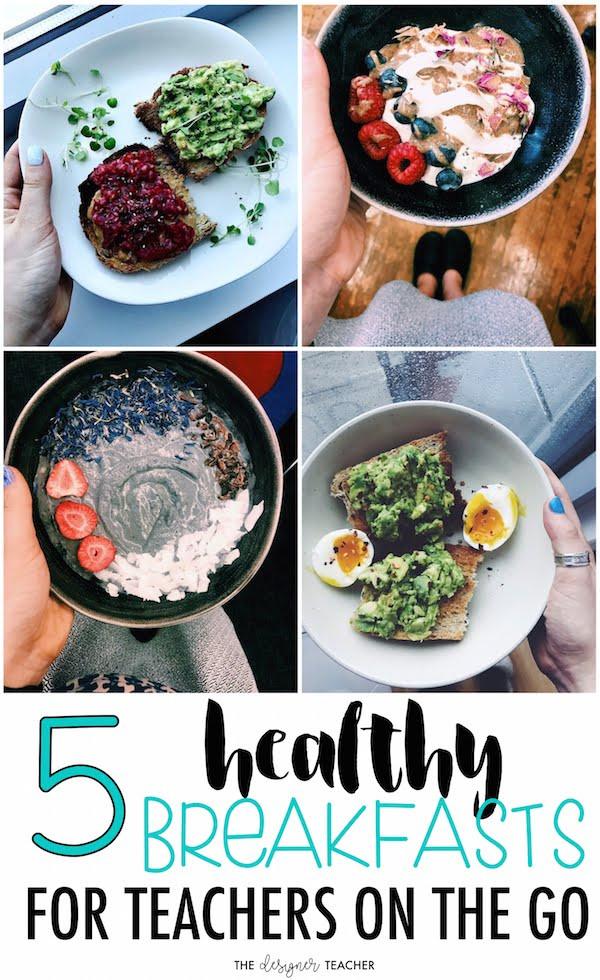 Healthy On The Go Breakfast  The Designer Teacher 5 Healthy Breakfast Ideas for