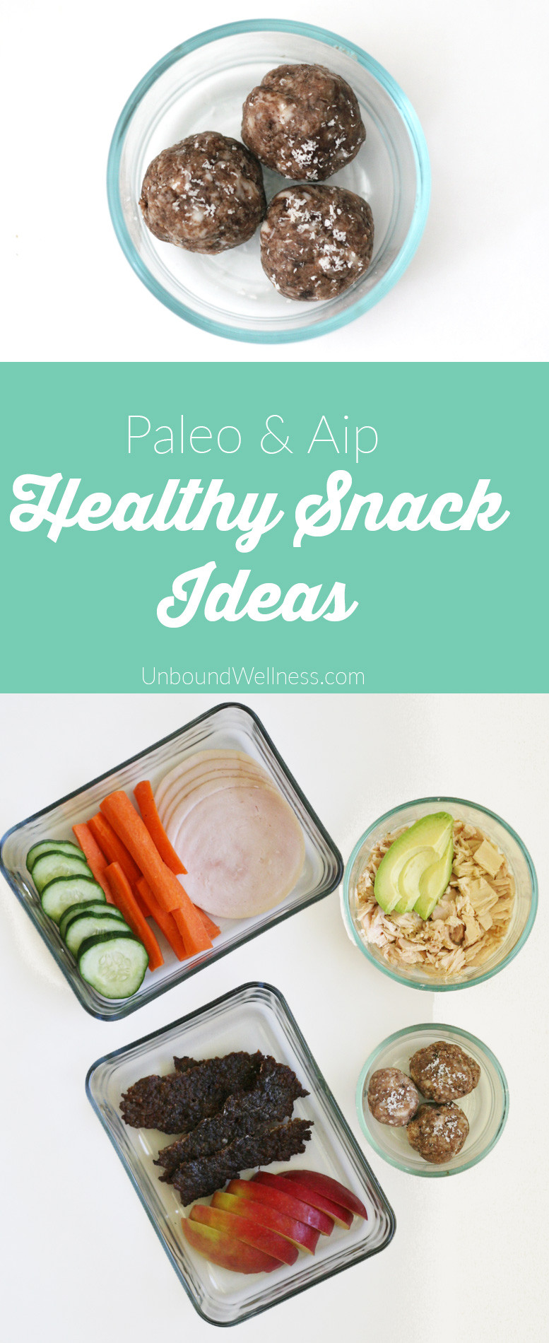 Healthy Paleo Snacks  Homemade Paleo & AIP Snacks Ideas on the Go Unbound Wellness