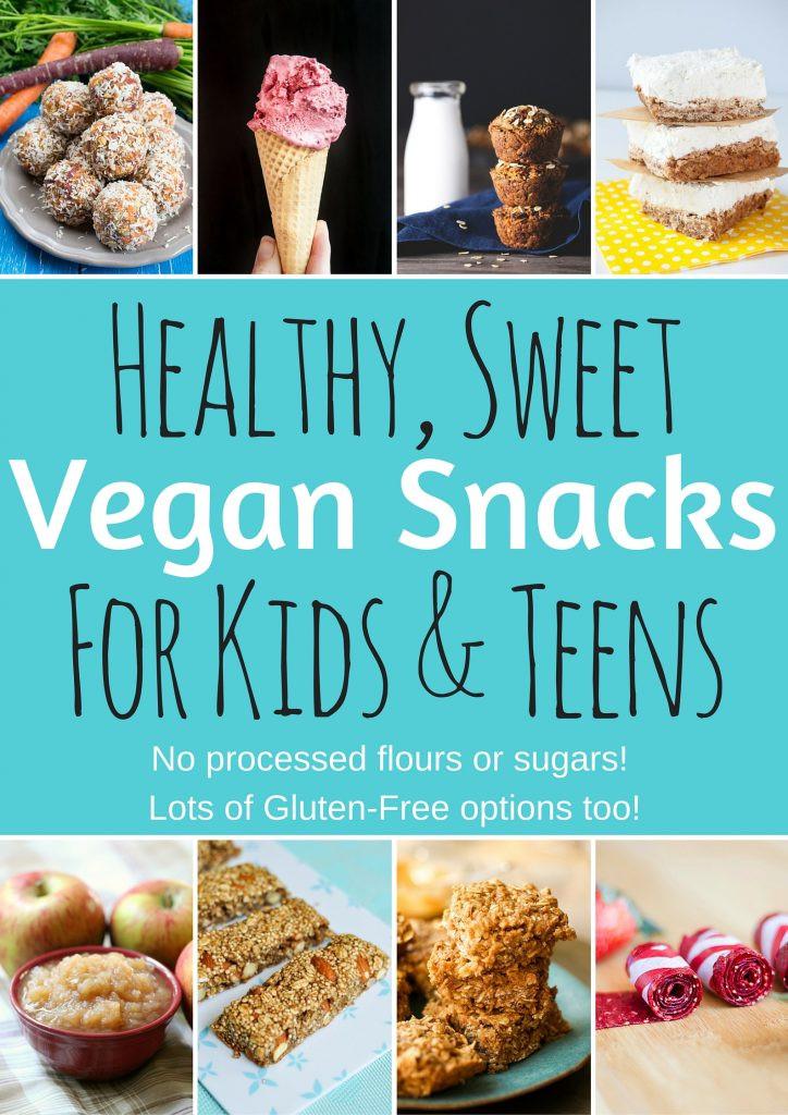 Healthy Vegan Snacks  Healthy Vegan Snacks for Kids & Teens Sweet Edition