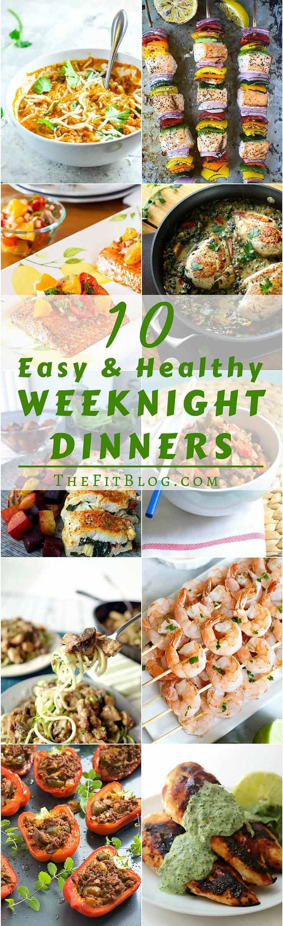 Healthy Weeknight Dinners  10 Healthy and Easy Weeknight Dinners