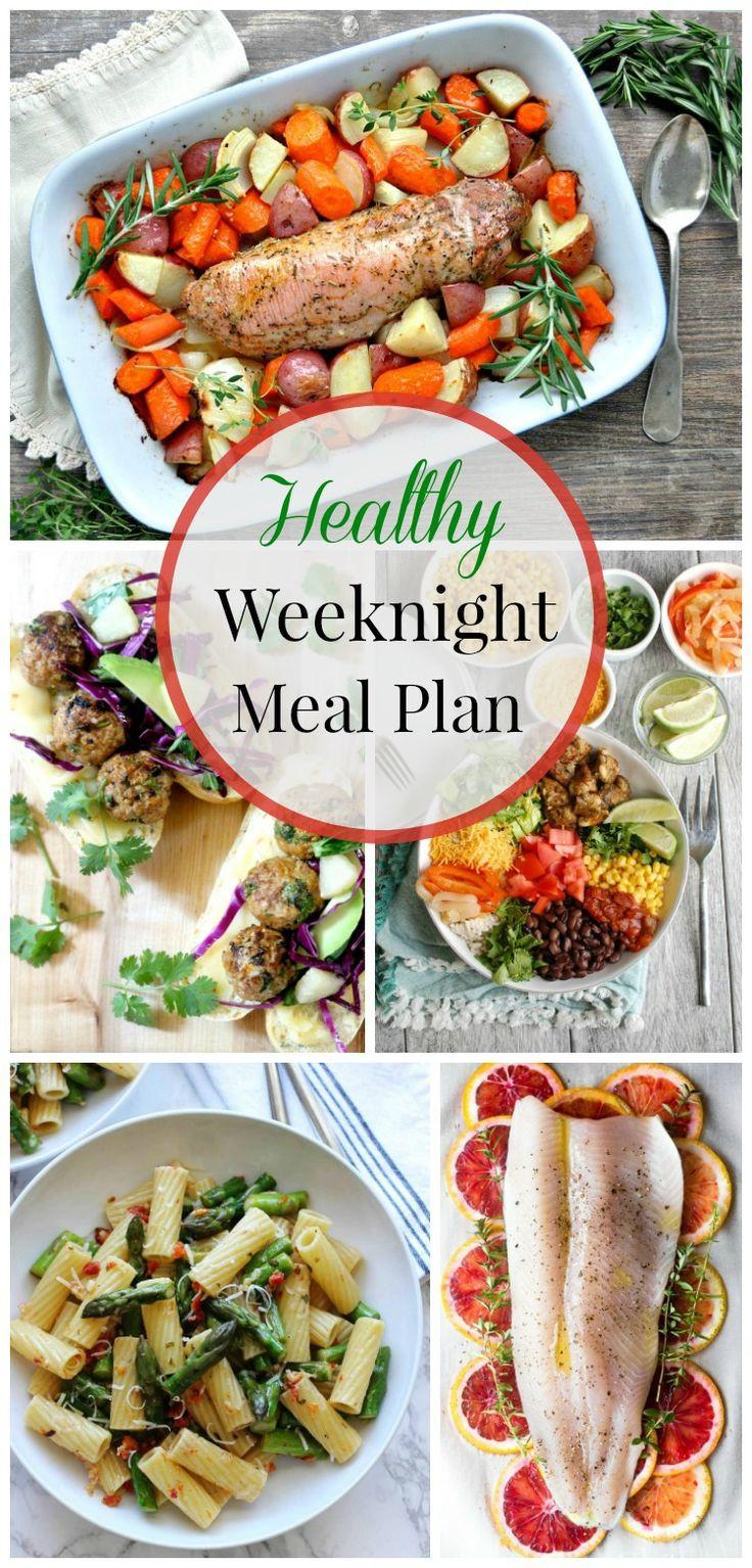 Healthy Weeknight Dinners  Healthy Weeknight Meal Plan 17