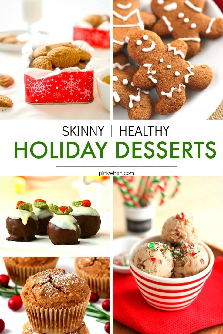 Holiday Dessert Pinterest  20 Skinny & Healthy Holiday Dessert Recipes PinkWhen