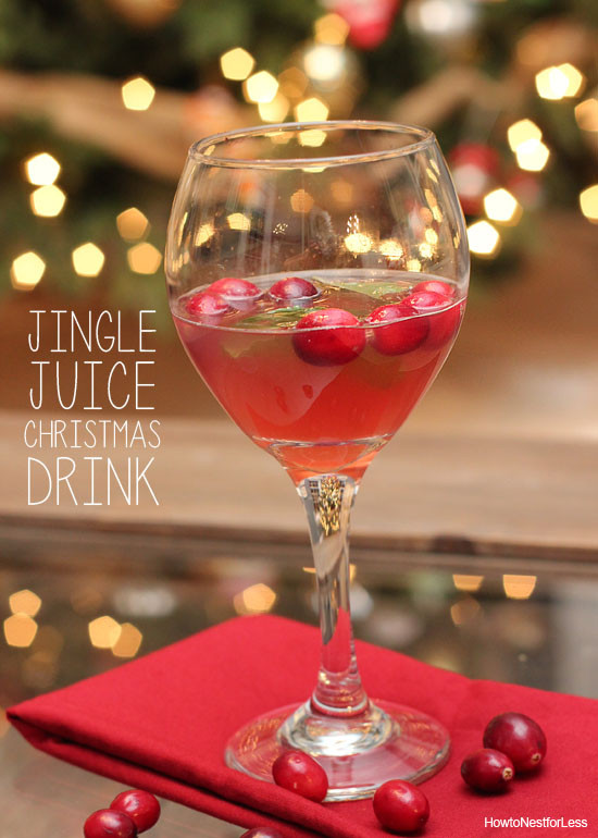 Holiday Drinks With Vodka  Jingle Juice Holiday Drink Recipe How to Nest for Less™
