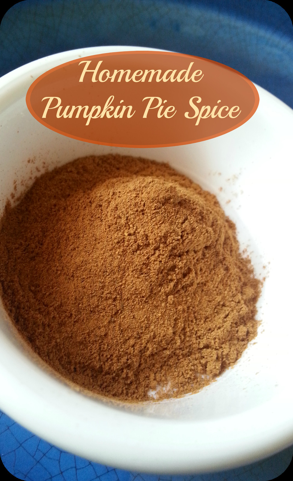 Homemade Pumpkin Pie Spice  The Better Baker Homemade Pumpkin Pie Spice & Apple Pie Spice