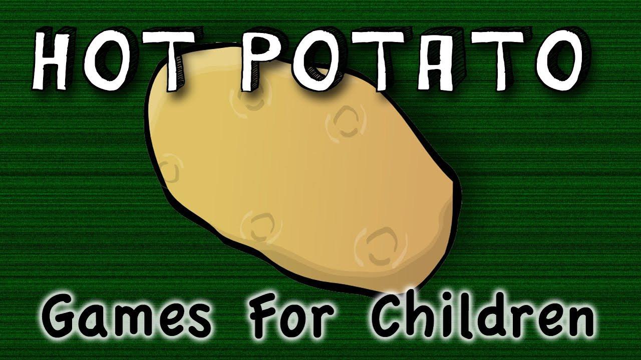 Hot Potato Song  Hot Potato game for children