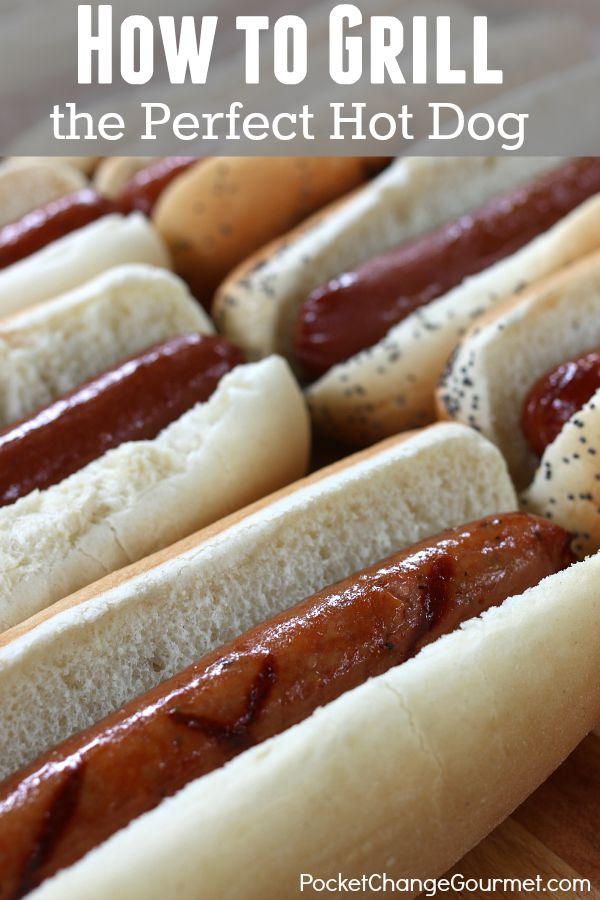 How Long To Grill Hot Dogs  How to Grill the Perfect Hot Dog