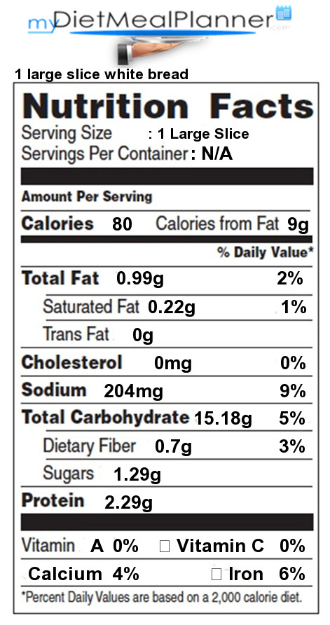 How Many Calories In A Slice Of White Bread  Nutrition facts Label Breads & Cereals 2