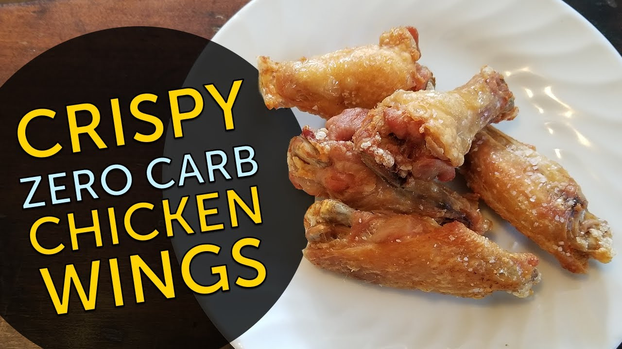 How Many Carbs In Chicken Wings  Keto Show ZERO Carb CRISPY Chicken Wings