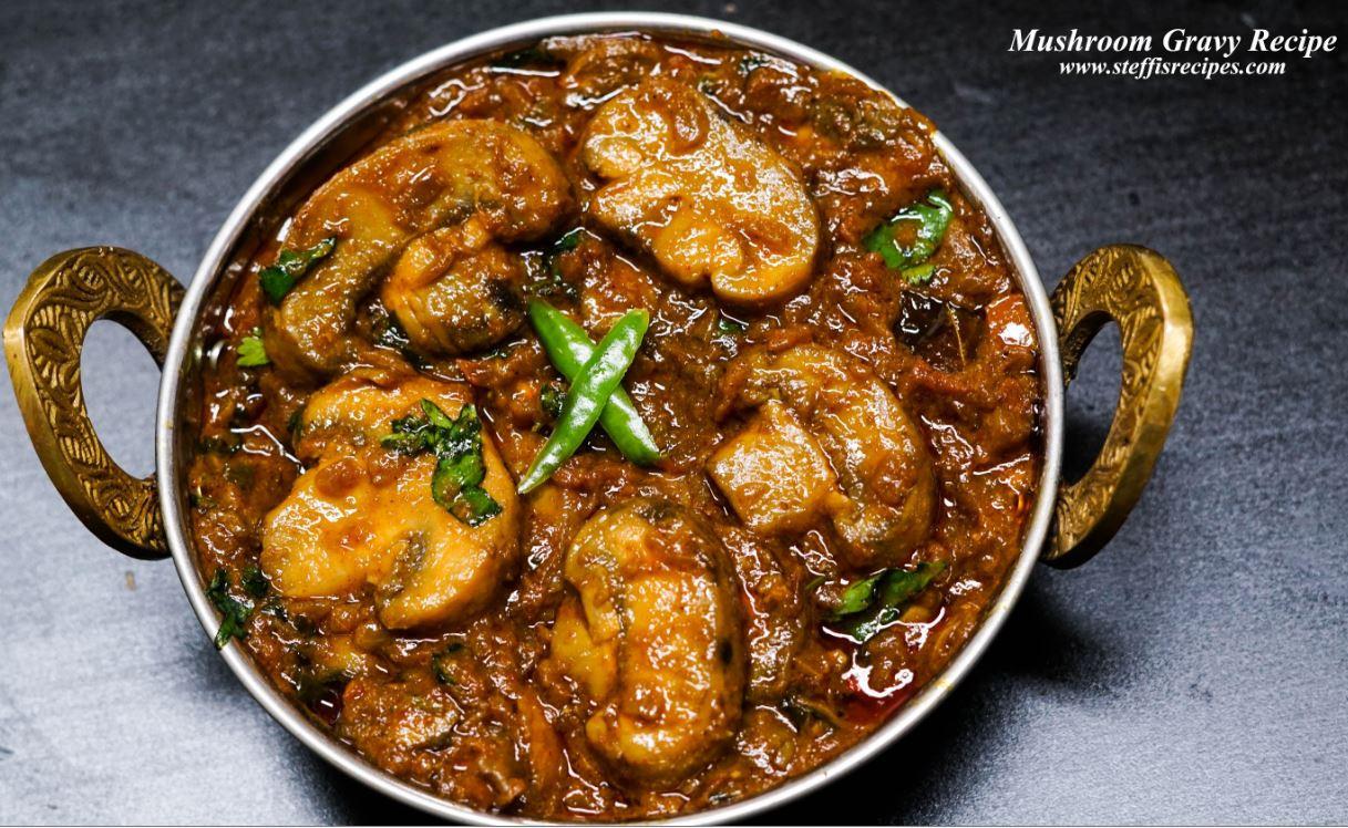 How To Make Mushroom Gravy  Mushroom Gravy Recipe Mushroom Masala