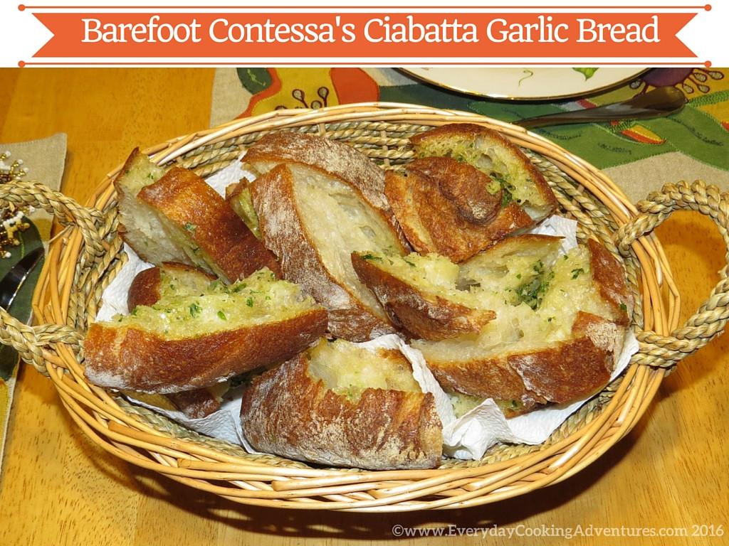 Ina Garten Garlic Bread  The Barefoot Contessa s Ciabatta Garlic Bread Everyday