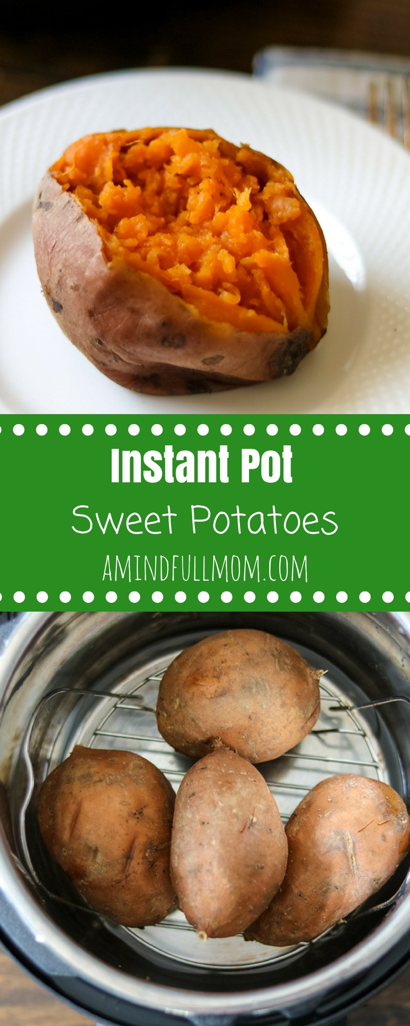 Instant Pot Baked Sweet Potato  How to Cook Sweet Potatoes in Instant Pot Step by step
