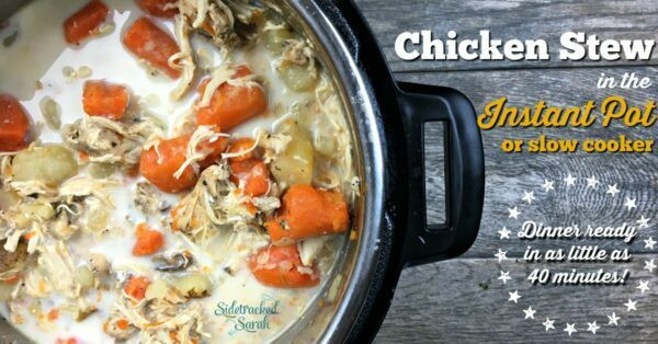 Instant Pot Chicken Stew  Chicken Stew in 40 Minutes in the Instant Pot