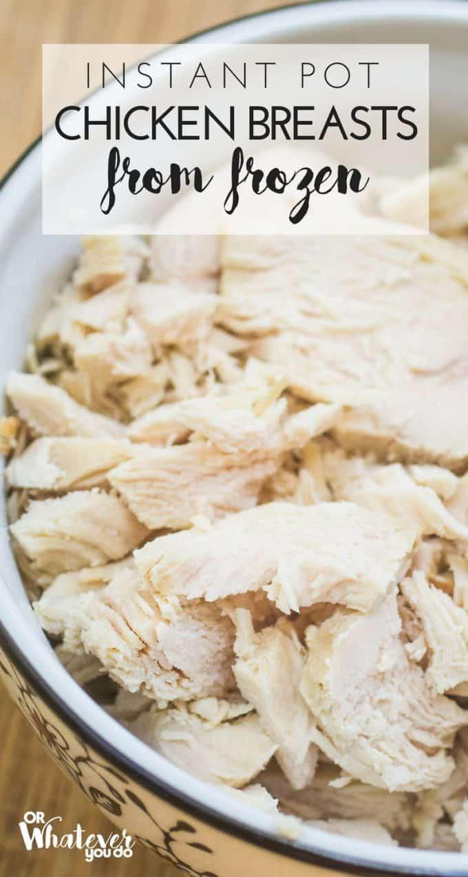 Instant Pot Frozen Chicken Breast Recipes  Instant Pot Shredded Chicken Breasts from Frozen