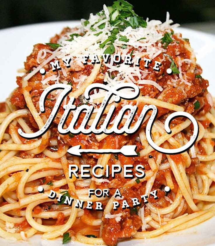 Italian Dinner Ideas  Looking to put to her a beautiful delicious and