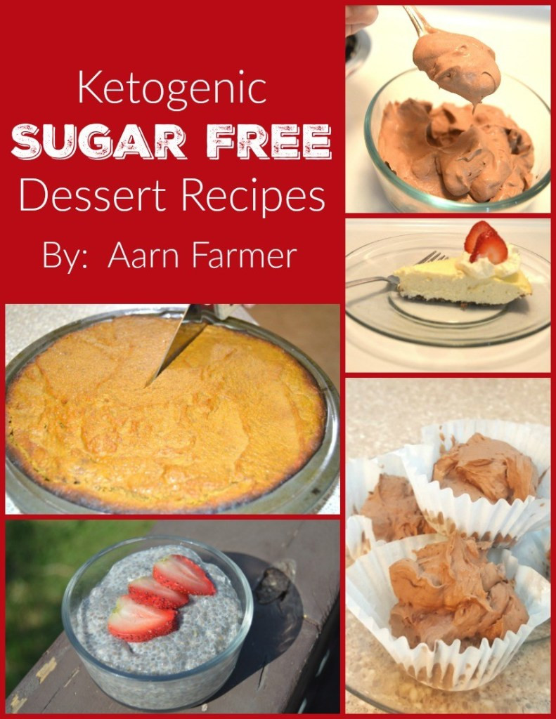Keto Desserts You Can Buy  The Ketogenic Sugar Free Dessert Recipes Ebook is Now