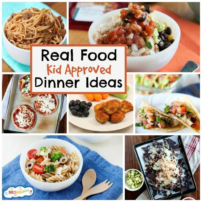 Kids Dinner Ideas  10 Real Food Kid Approved Dinner Ideas