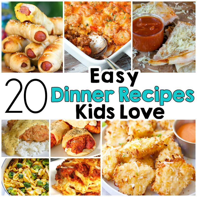 Kids Dinner Ideas  20 Easy Dinner Recipes That Kids Love I Heart Arts n Crafts