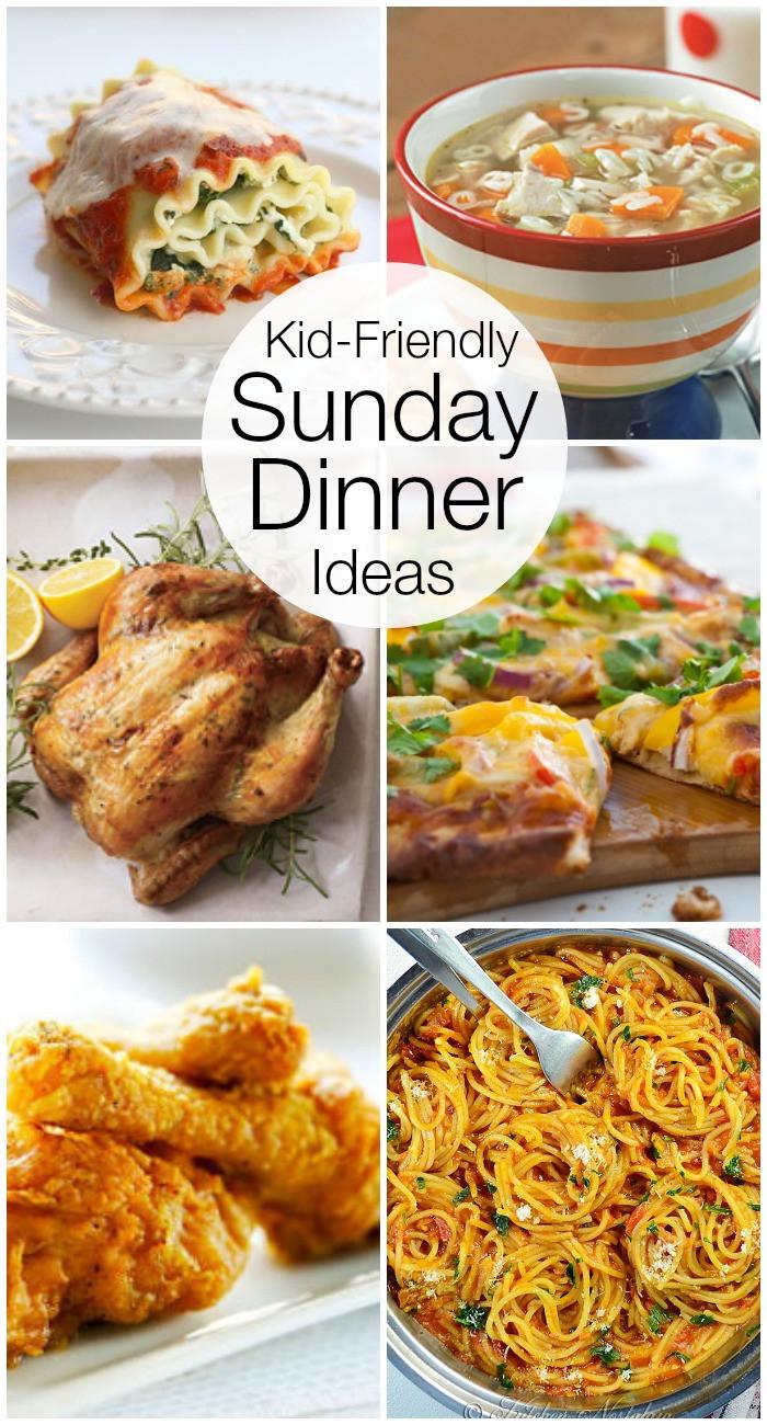 Kids Dinner Ideas  Kid Friendly Sunday Night Dinner Ideas