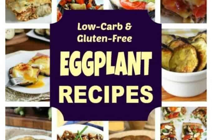 Low Carb Eggplant Recipes  eggplant