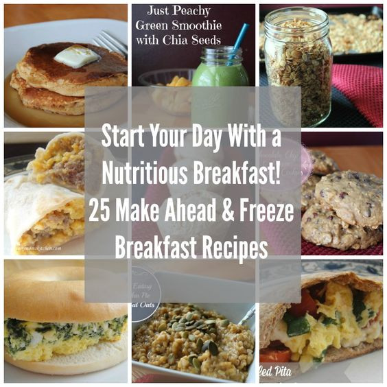 Make Ahead Breakfast Recipes To Freeze  Start Your Day with a Nutritious Breakfast 25 Make and
