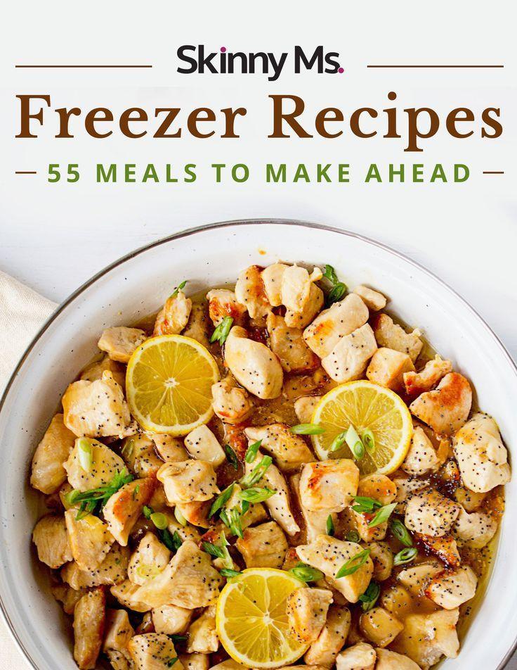 Make Ahead Dinners  Freezer Recipes 55 Meals to Make Ahead