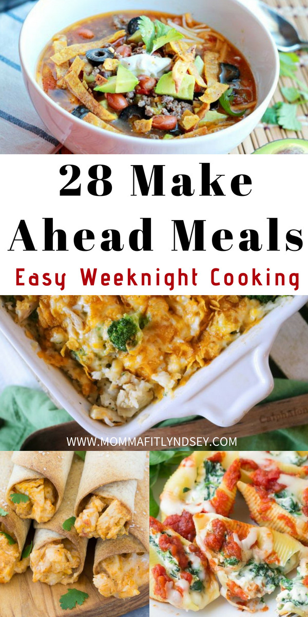 Make Ahead Dinners  28 Make Ahead Meals for Easy Weeknight Dinners Momma Fit