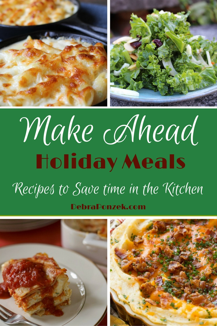 Make Ahead Dinners  Make Ahead Holiday Meals to Save Time in the Kitchen