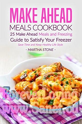Make Ahead Dinners  Make Ahead Meals Cookbook pdf epub
