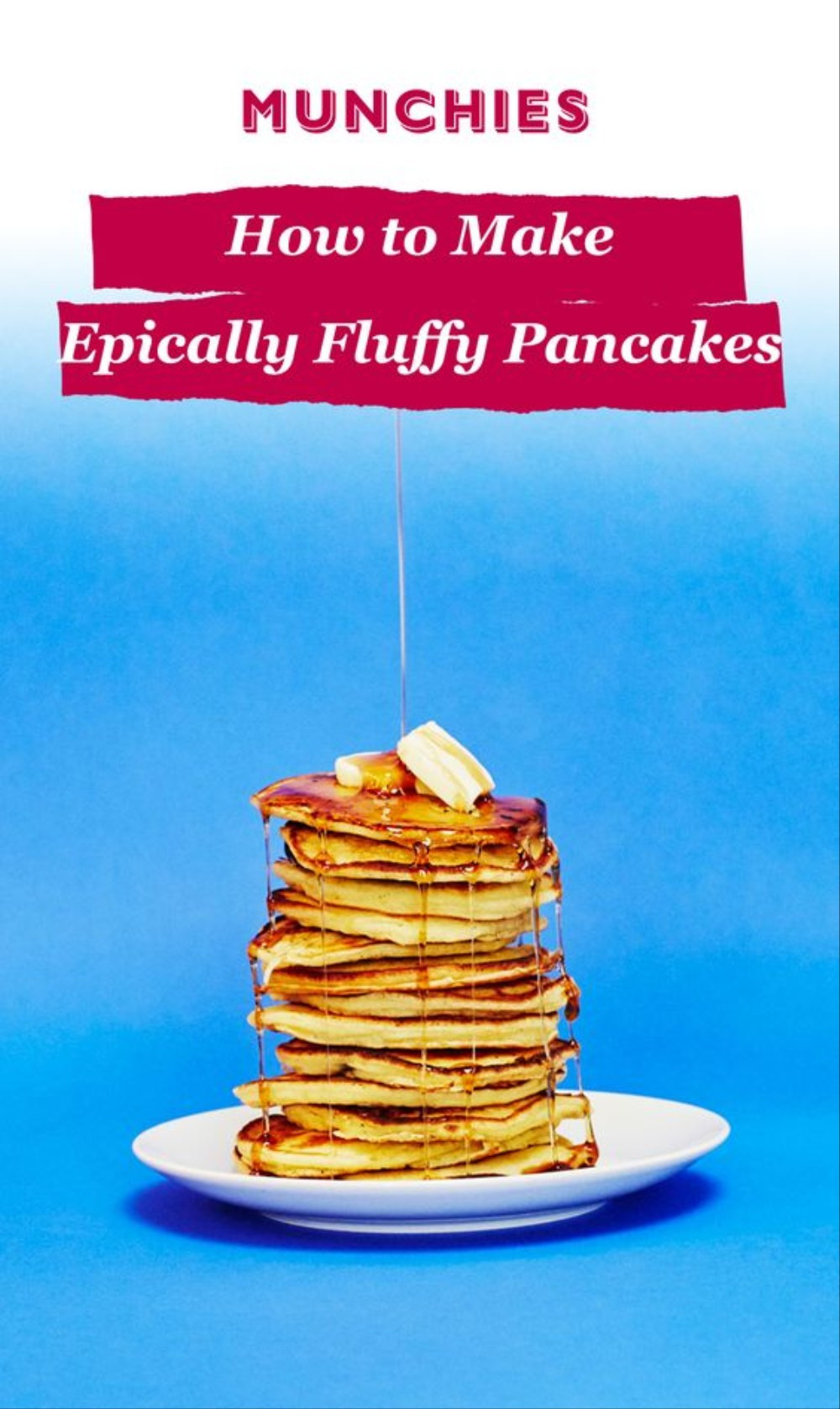 Matty Matheson Pancakes  You Need Almost No Cooking Skills to Make the World s