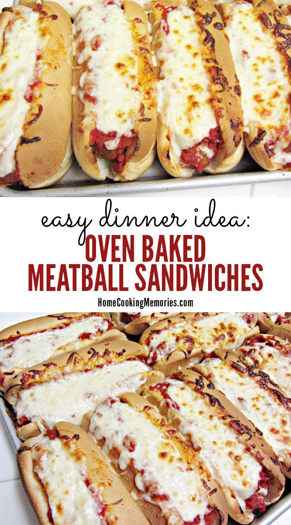 Meatball Dinners Ideas  Easy Dinner Idea Oven Baked Meatball Sandwiches Recipe